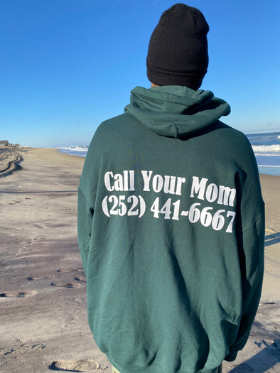 Mom's Call Your Mom Hooded Sweatshirt- Forest Green