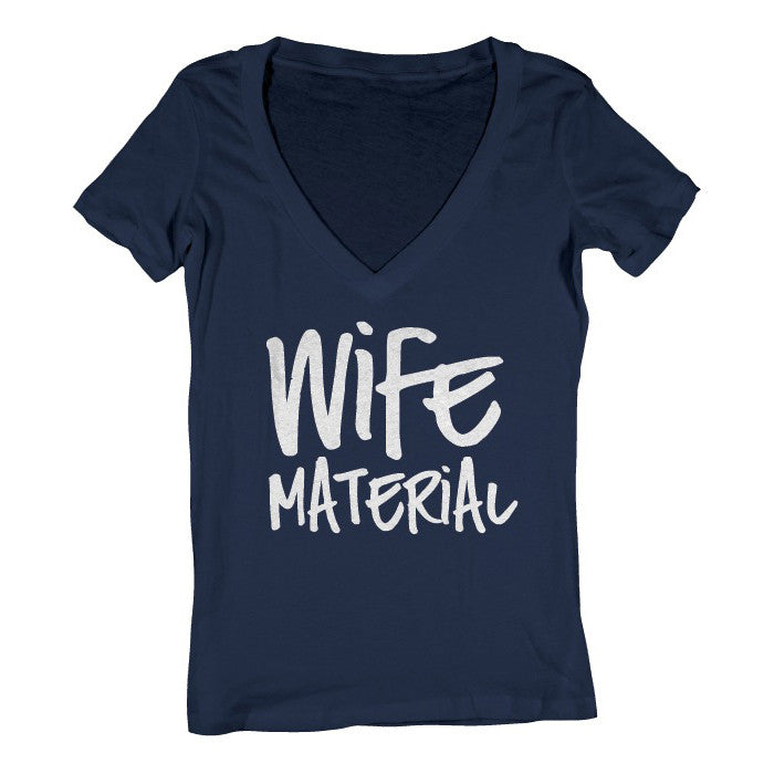 Wife Material Ladies T-Shirt