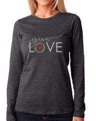 """Give Love"" Women Long Sleeve Shirt"