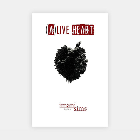 (A)Live Heart by Imani Sims