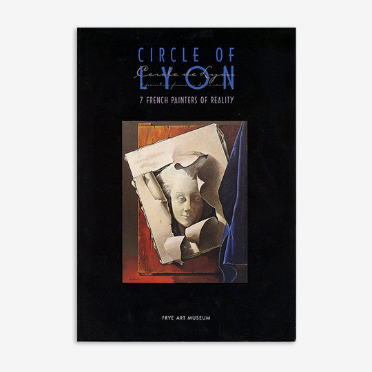 Circle of Lyon | 7 French Painters of Reality