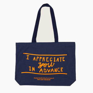 I Appreciate You In Advance Tote