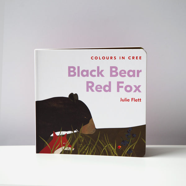 Black Bear Red Fox: Colours in Cree