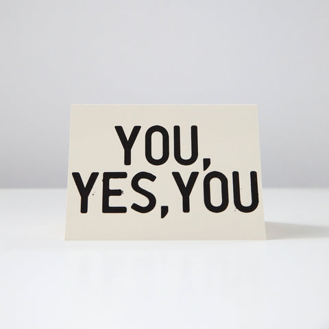 You, Yes, You Card