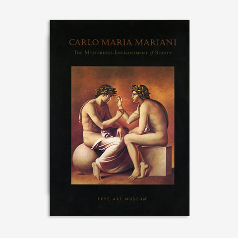 Carlo Maria Mariani | The Mysterious Enchantment of Beauty