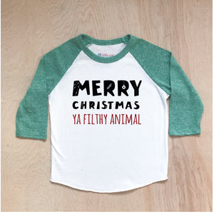 Merry Christmas (Ya Filthy Animal) Raglan at Hi Little One