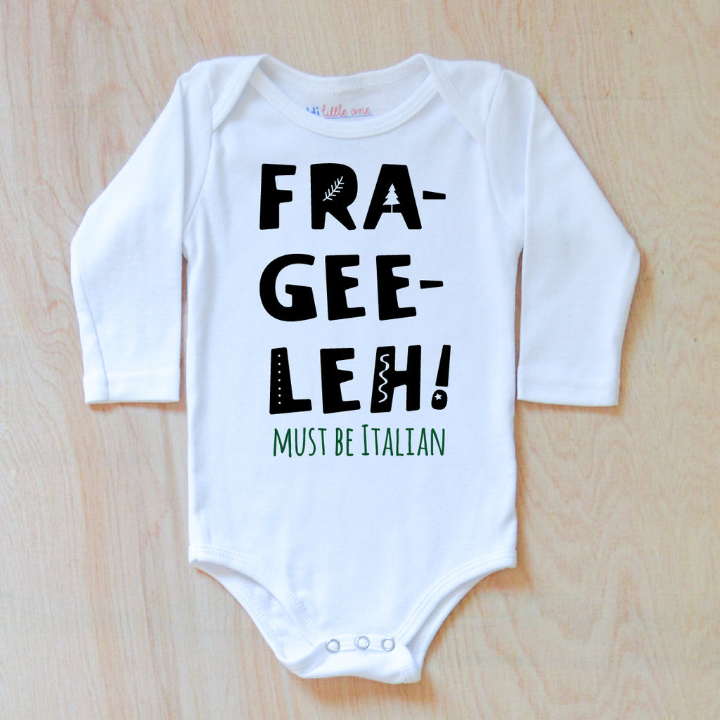 Fre-Gee-Leh! Onesie at Hi Little One