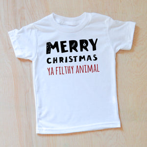 Merry Christmas (Ya Filthy Animal!) T-shirt at Hi Little One
