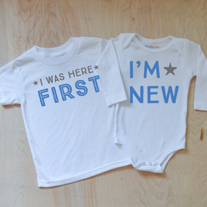 I'm New / I Was Here First Set