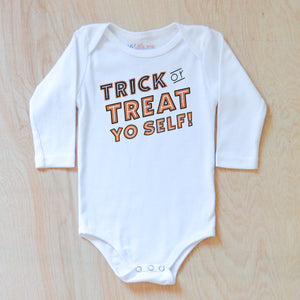 Trick or Treat Yo Self! Onesie at Hi Little One