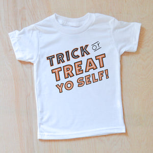 Trick or Treat Yo Self T-Shirt at Hi Little One