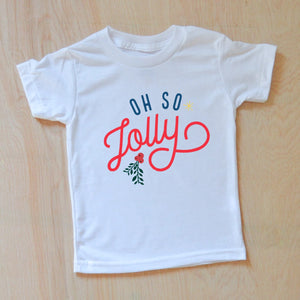 Oh So Jolly Festive Holiday Season T-shirt at Hi Little One
