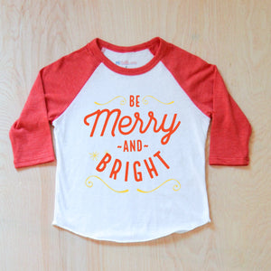 Be Merry and Bright Christmas Raglan at Hi Little One