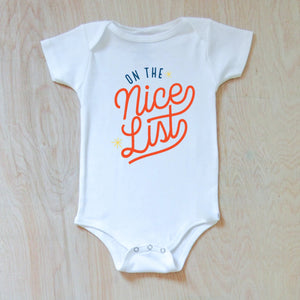 On The Nice List Winter Holiday Season Festive Onesie at Hi Little One