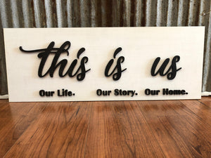 This Is Us Home Decor Sign