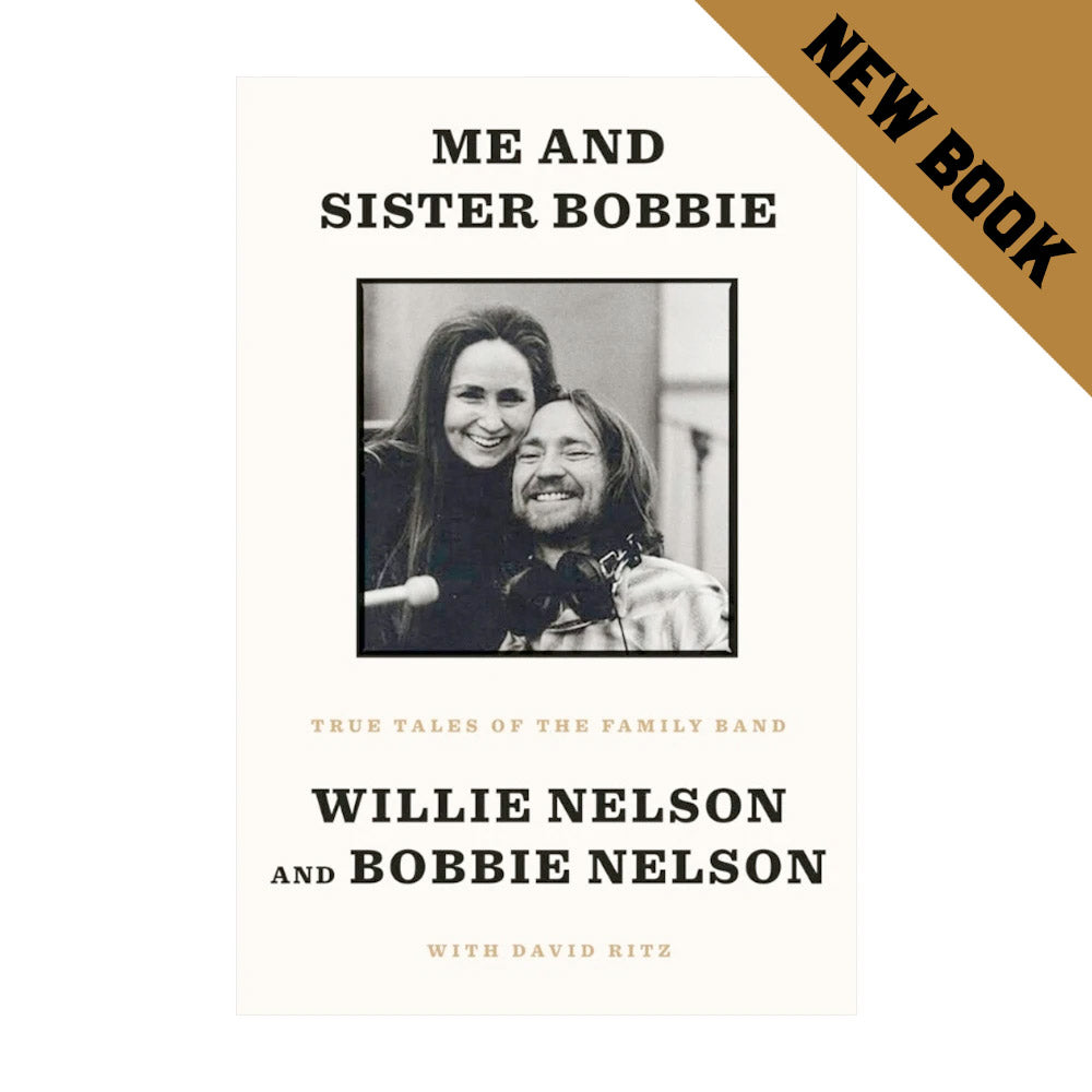 Me and Sister Bobbie: True Tales of the Family Band