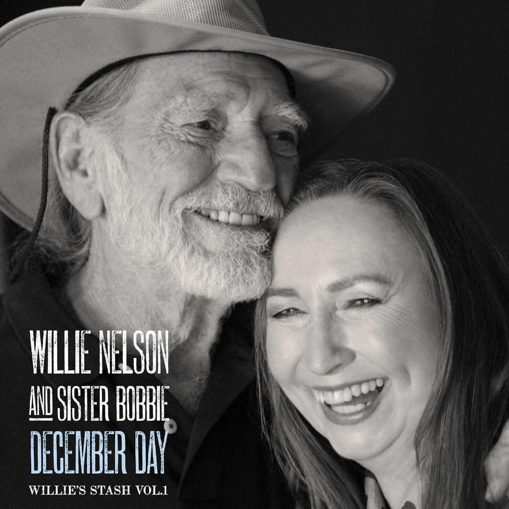 Willie Nelson and Sister Bobbie – Willie's Stash, Vol. 1: December Day