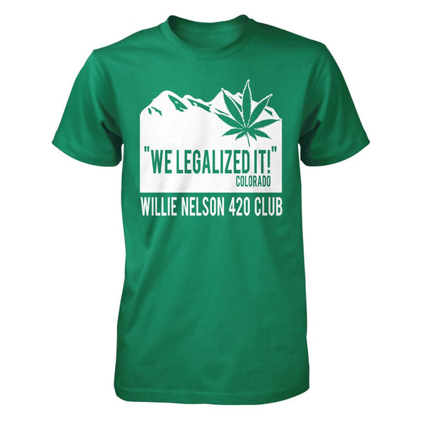 Colorado We Legalized It T-Shirt