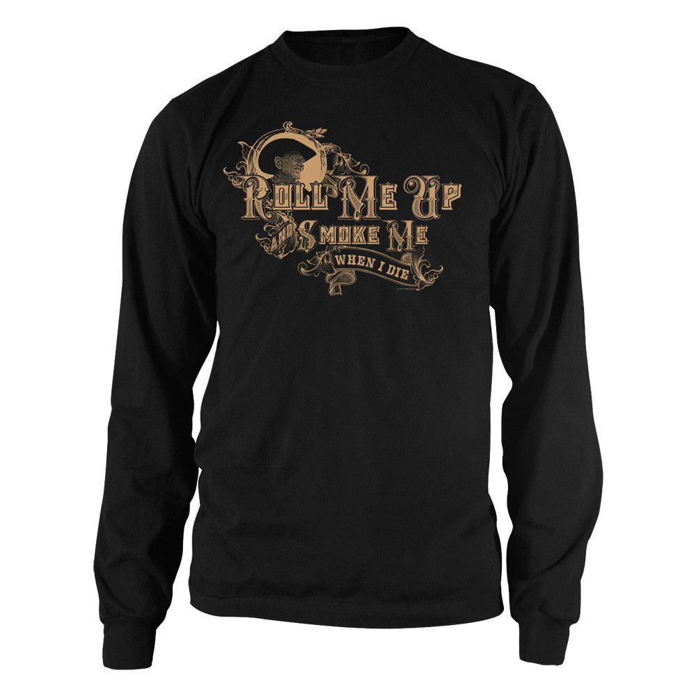 Black t shirt rolled up sleeves - Roll Me Up And Smoke Me Long Sleeve T Shirt