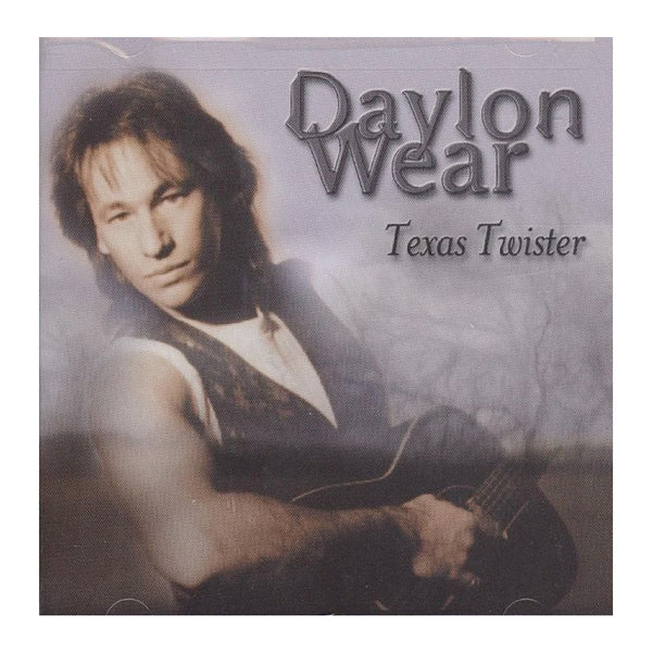 Daylon Wear - Texas Twister CD