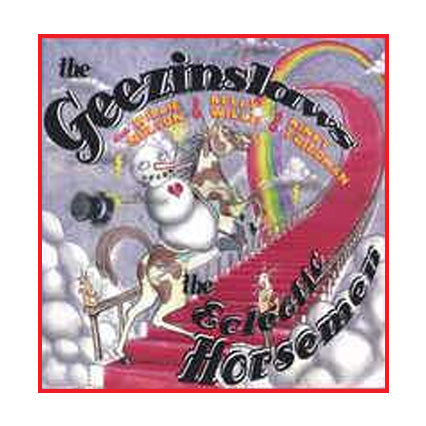 The Geezinslaws - The Electric Horsemen