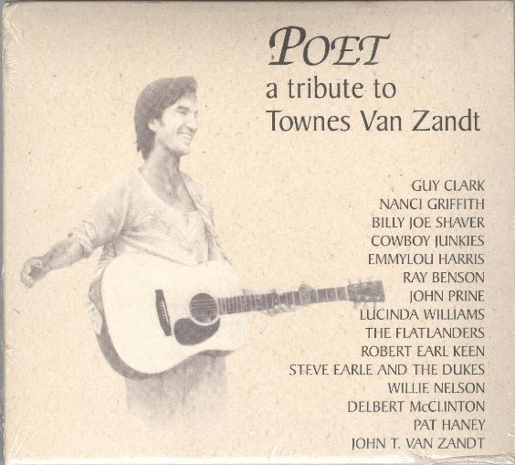 Poet: A Tribute to Townes Van Zandt