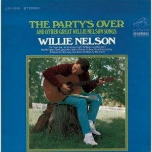 The Party's Over and Other Great Willie Nelson Songs