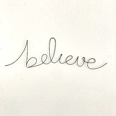 'Believe' Wire Word