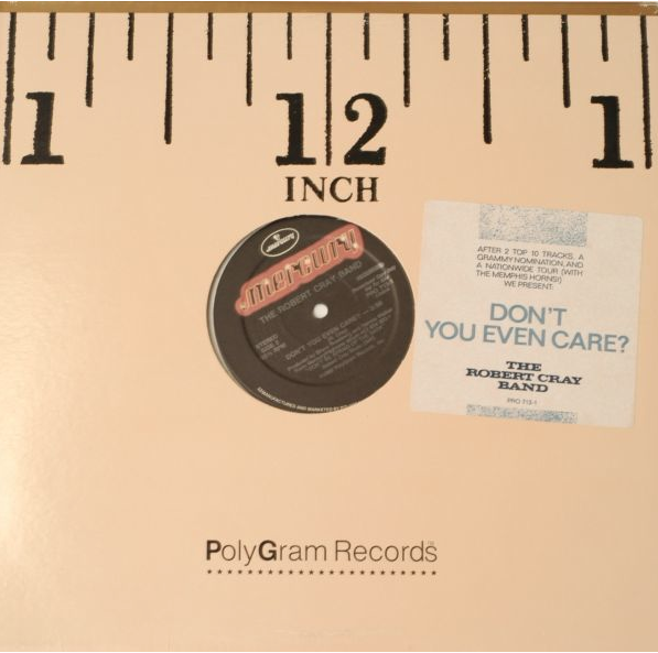 Robert Cray Don't You Even Care Single 12 Inch Single