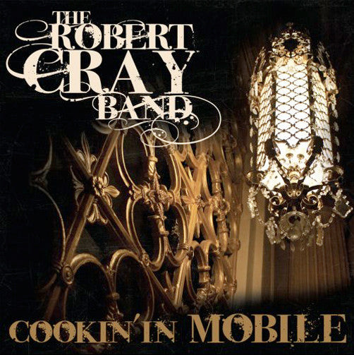 Robert Cray Cookin' In Mobile - European Version / PAL DVD