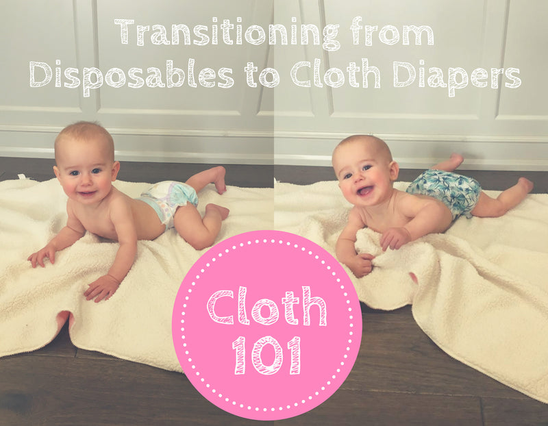 Transitioning from Disposables to Cloth Diapers