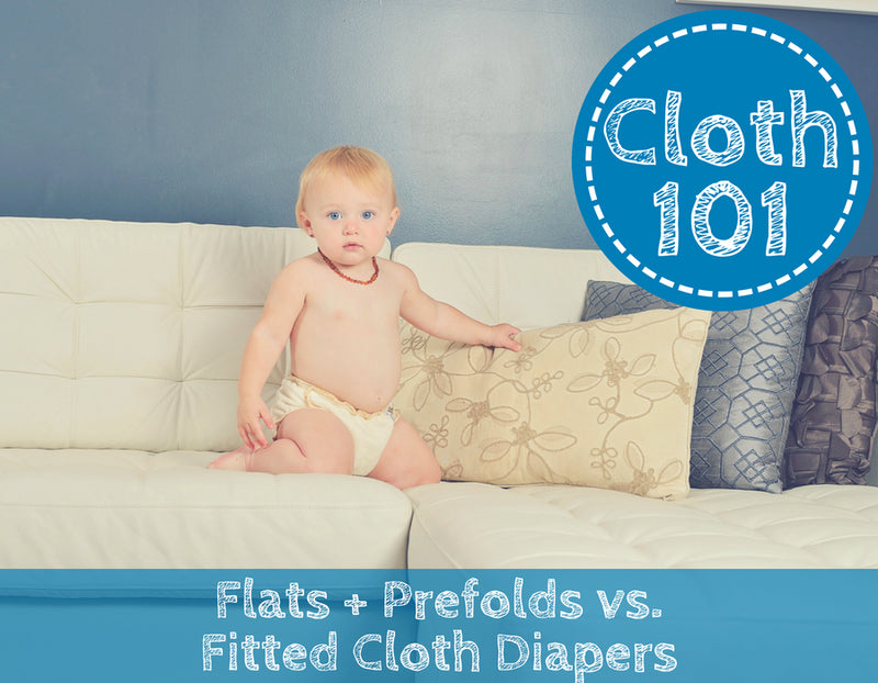 Prefolds + Flats vs. Fitted Cloth Diapers