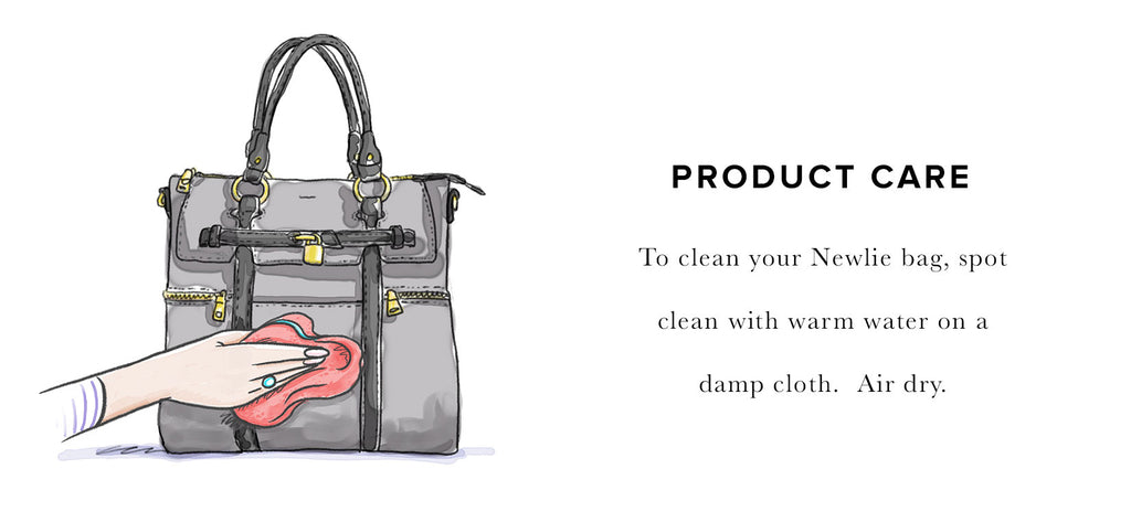 Don't forget to spot clean and air dry your Newlie Diaper Bag