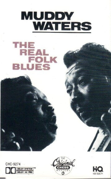 MUDDY WATERS THE REAL FOLK BLUES SEALED CASSETTE TAPE #CHC 9274