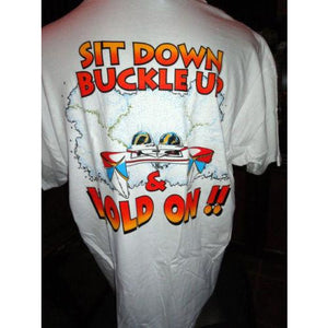 "Powerboat T-Shirt "" Sit Down Buckle Up """