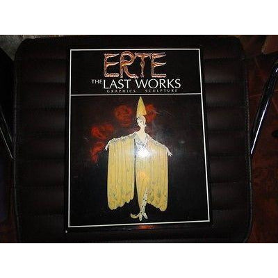 Erte : The Last Works - Graphics and Sculpture by Eric Estorick (1992,...