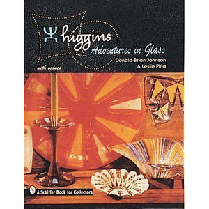 Higgins Adventures in Glass