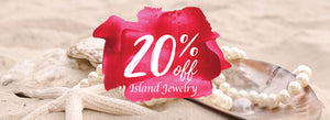 Island Jewelry For 20% OFF!