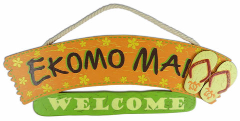 E KOMO MAI - HAWAIIAN WOOD SIGN