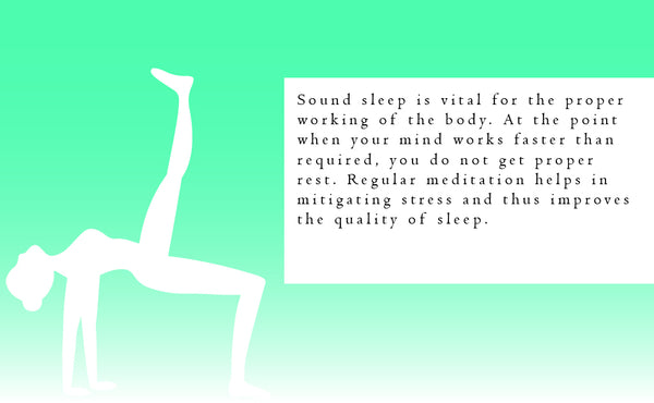 Sound sleep is vital for the proper working of the body.