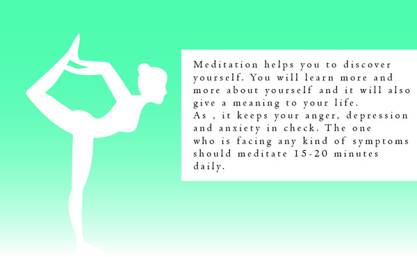 Meditation helps you to discover yourself.