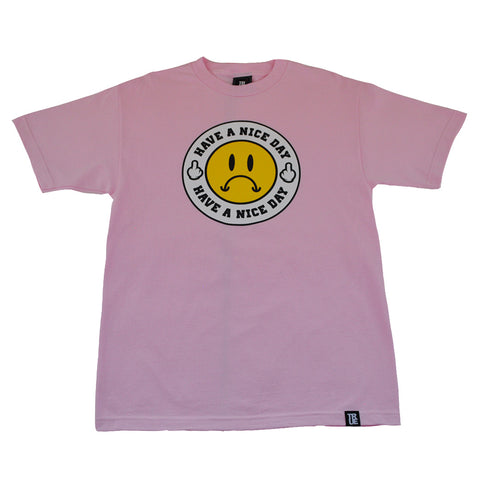 Mens True Have A Nice Day T-Shirt Pink