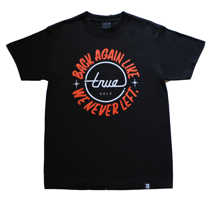 Mens True Never Left T-Shirt Black