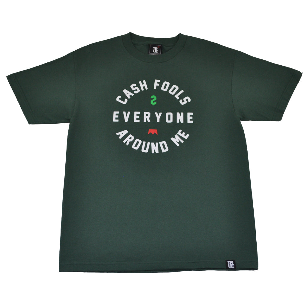 Mens True Cash Fools T-Shirt Green