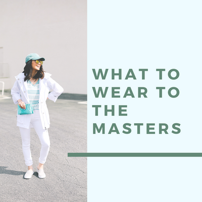What to Wear to The Masters