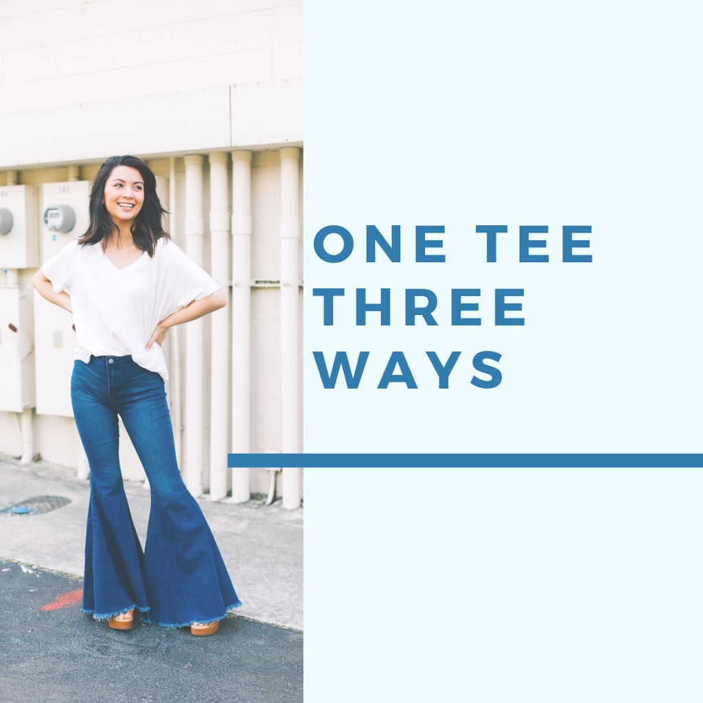One Tee Three Ways