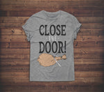 CLOSE THE DOOR - ABERFORTH - TEE