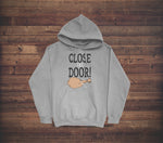 CLOSE THE DOOR - ABERFORTH - HOODIE