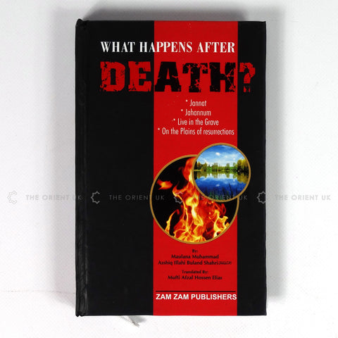 What Happens After Death Janna Jahanum Resurrections Grave 256 Pages - The Orient