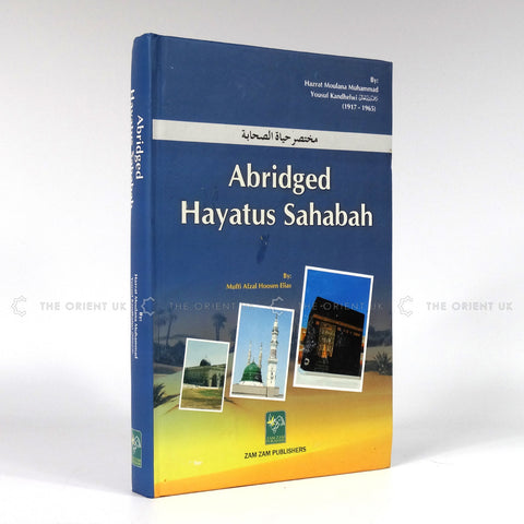 Abridged Hayatus Sahabah English Translation Hardcover 400 Pages - The Orient